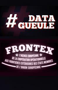 Datagueule_Frontex
